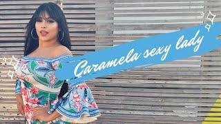 Caramela sexy lady (video dance by Carmen) صة كرملة سيكسي ليدي من كارمن