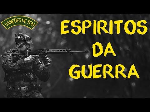 ESPIRITOS DA GUERRA - CANÇÕES DE TFM