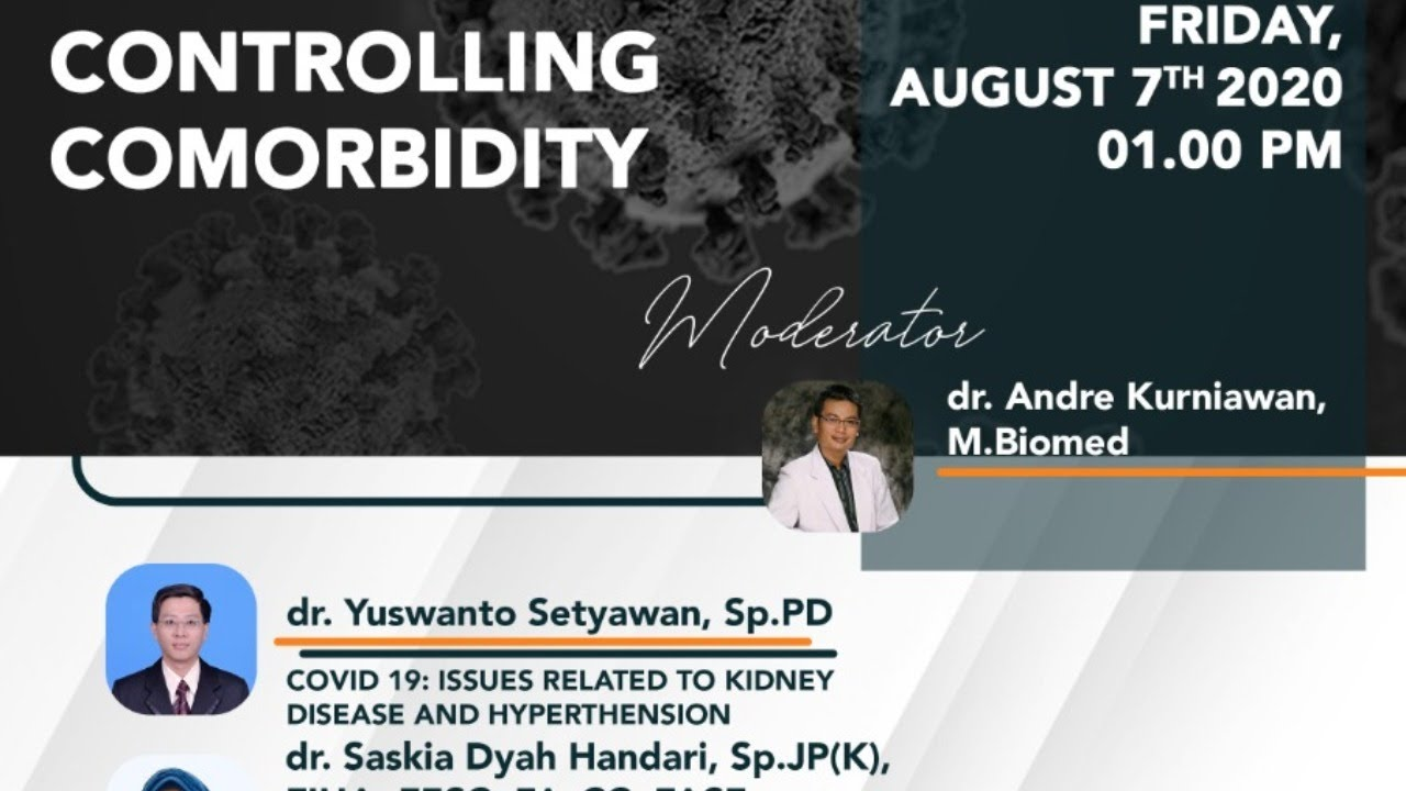 Download Webinar Series 4 Fakultas Kedokteran Universitas Ciputra : Controlling Comorbidity