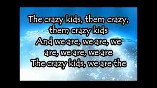 Download Mp3 Ke$ha - Crazy Kids Lyrics Hd - No Pitch