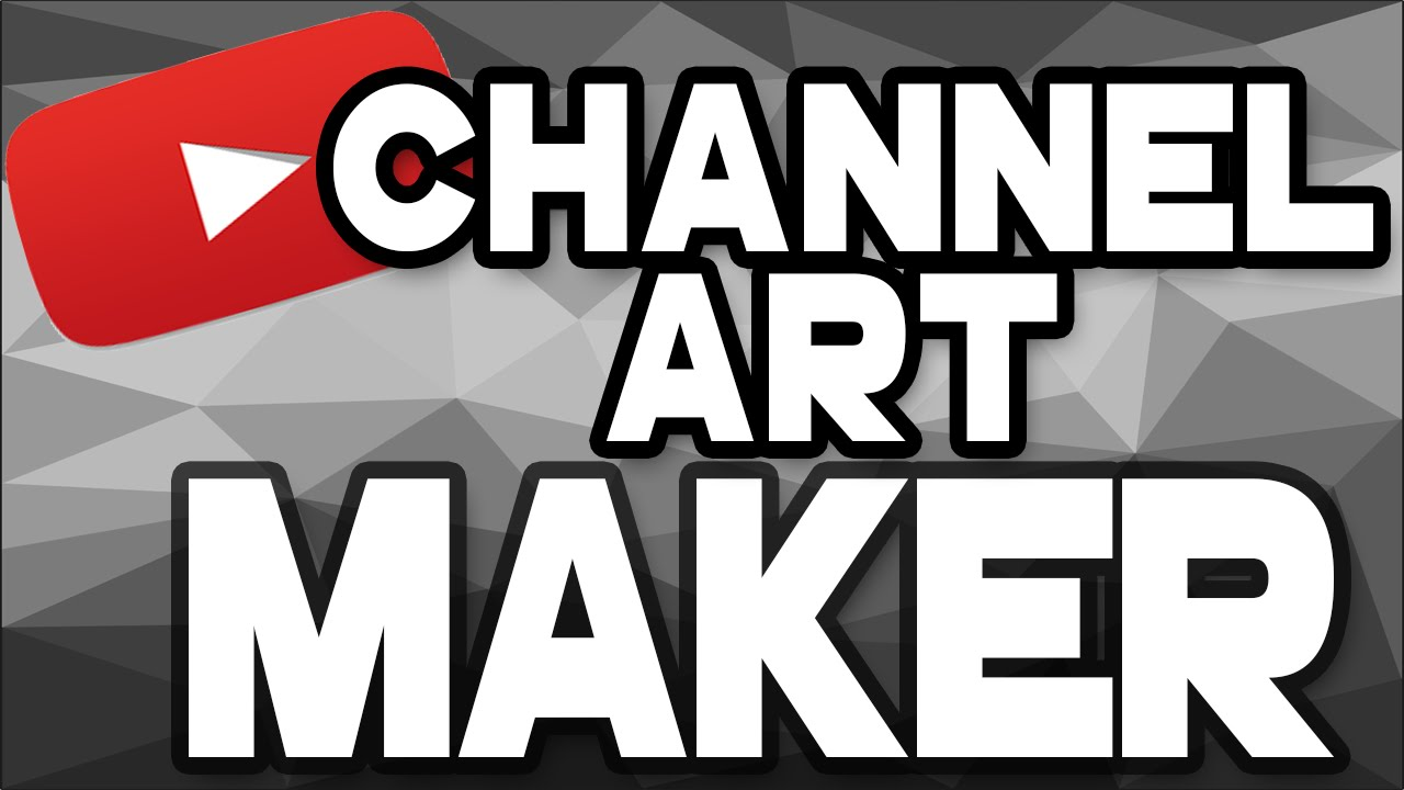 how to make channel art for youtube 2016
