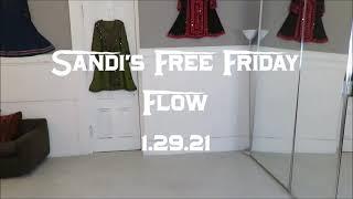 Sandi's Free Friday Flow 1.29.21