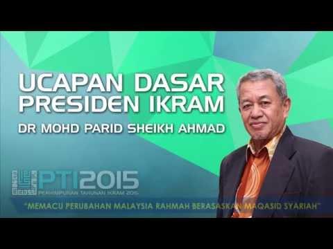 Ucapan Dasar PTI 2015: Memacu Perubahan Malaysia Rahmah Berasaskan Maqasid Syariah