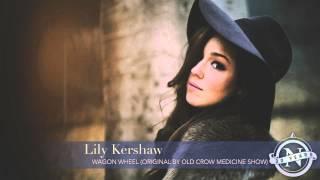 lily kershaw wagon wheel old crow medicine show cover nettwerk 30th