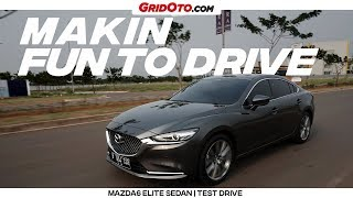 Facelift Mazda6 Elite Sedan | Test Drive | GridOto