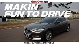 Facelift Mazda6 Elite Sedan | Test Drive | GridOto
