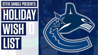 What Should Be On Vancouver Canucks' Holiday Wish List? w/ Steve Dangle