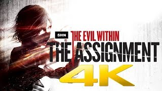The Evil Within | The Assignment | 4K 60ᶠᵖˢ |  Longplay Game Movie Walkthrough  No Commentary