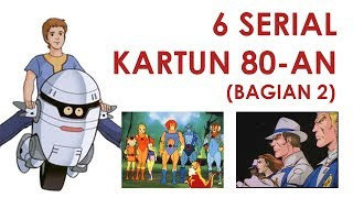 Video 6 SERIAL KARTUN 80-AN (BAGIAN 2) download MP3, 3GP, MP4, WEBM, AVI, FLV September 2018