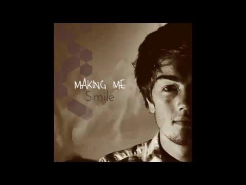 Max Brodie - Making Me Smile