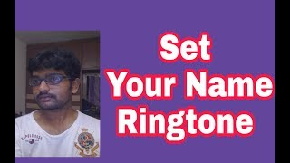 How Set your Name Ringtone in mobile