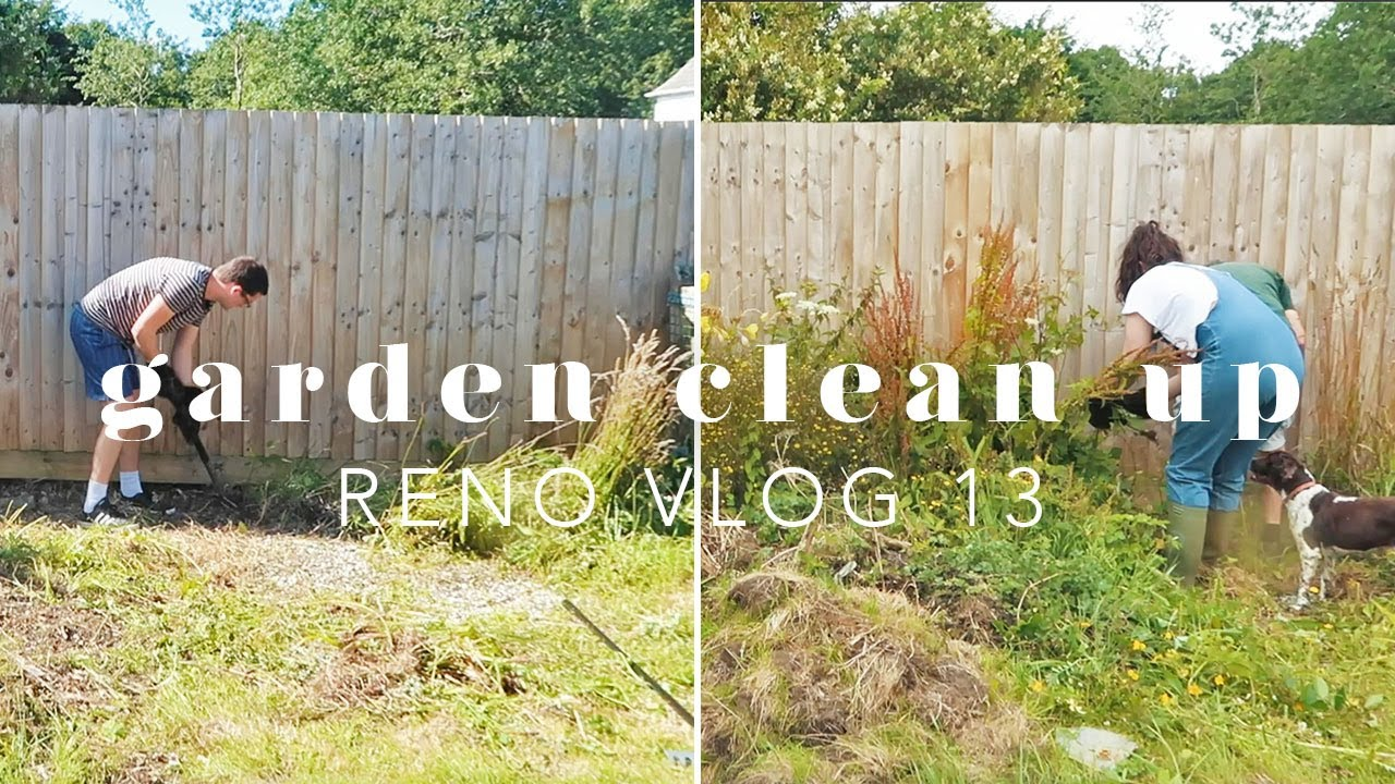 LET'S SORT OUT THE GARDEN!   RENO VLOG 13