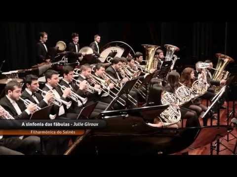 A Symphony of fables, Julie Giroux - Filharmónica do Salnés