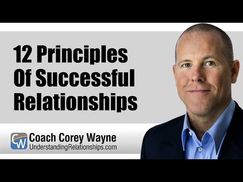 12 Principles Of Successful Relationships