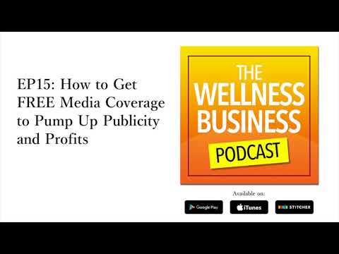 How to Get Free Media Coverage to Pump Up Publicity and Profits