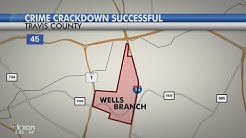 Crackdown in Wells Branch neighborhood shows decrease in crime rates