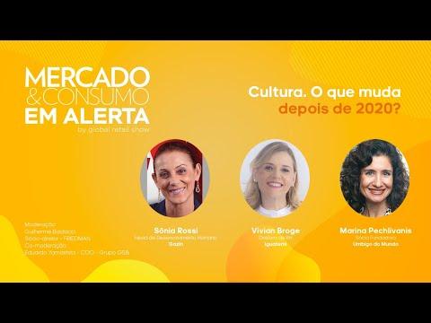 """Mercado & Consumo EM ALERTA - """"Cultura. O que muda depois de 2020"""""""