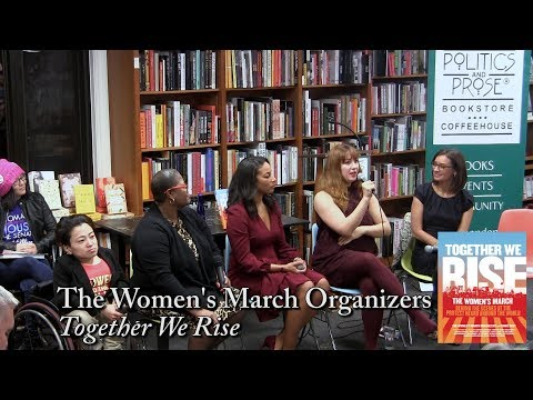 """The Women's March Organizers, """"Together We Rise"""""""