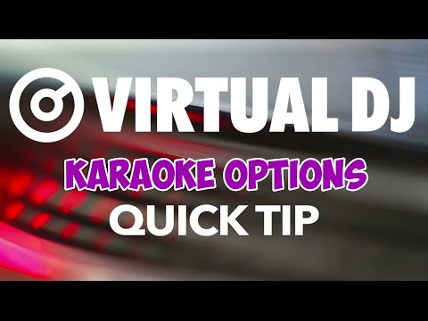 Karaoke Options - VirtualDJ 8 Quick Tip #18