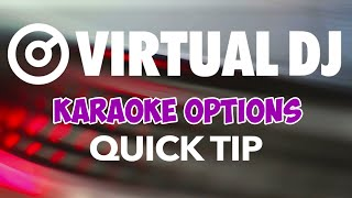 Karaoke Options - VirtualDJ 8 Quick Tip #18