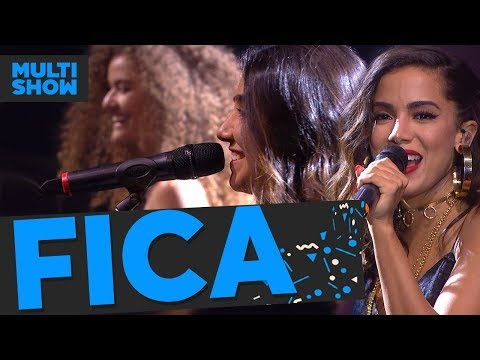Fica | Anitta + Anavitória | Música Boa Ao Vivo
