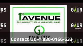 Gaur city 1st avenue noida extension | Gaur city 1st avenue  price list