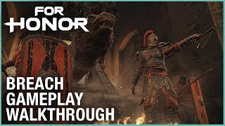 For Honor: E3 2018 Breach Gameplay Walkthrough | Ubisoft [NA]