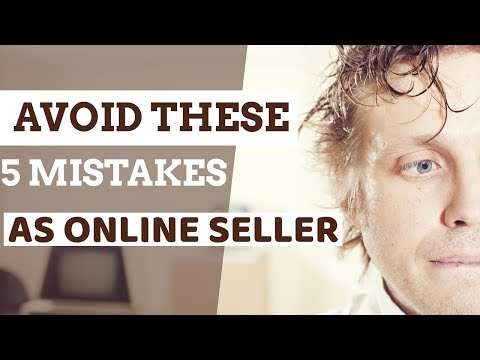 5 BIGGEST MISTAKES YOU ARE MAKING AS AN ONLINE SELLER thumbnail