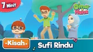 Kisah Omar & Hana | Sufi Rindu