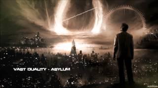 Vast Duality - Asylum [HQ Original]