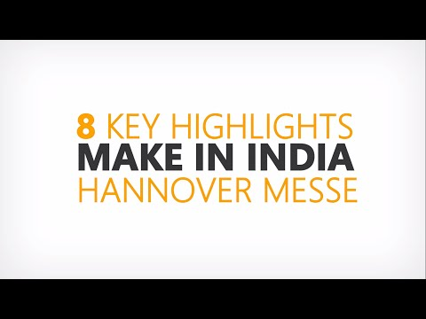 Make in India at Hannover Messe 2015 | 8 key highlights