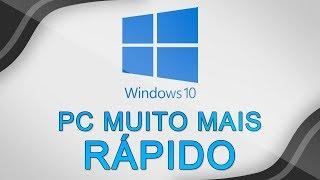 Dicas para deixar o PC com Windows 10 muito mais rápido