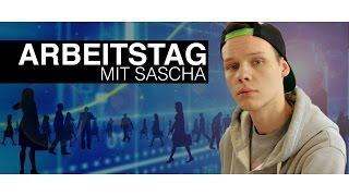 ARBEITSTAG mit Sascha