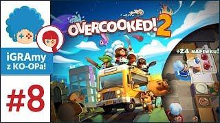 Overcooked 2 PL #8 z KO-OPa! | Kilka słów krytyki