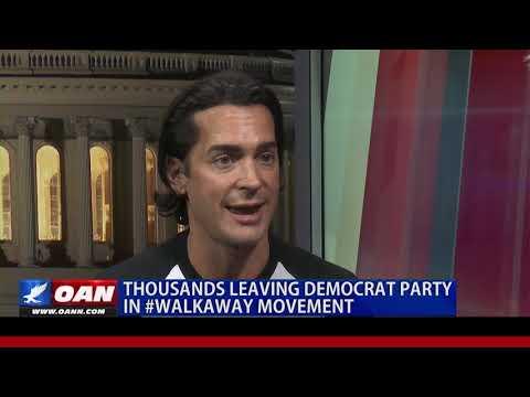 Thousands Leaving Democrat Party in #Walkaway Movement