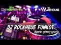 Dj remix rockabye funkot the warehouse