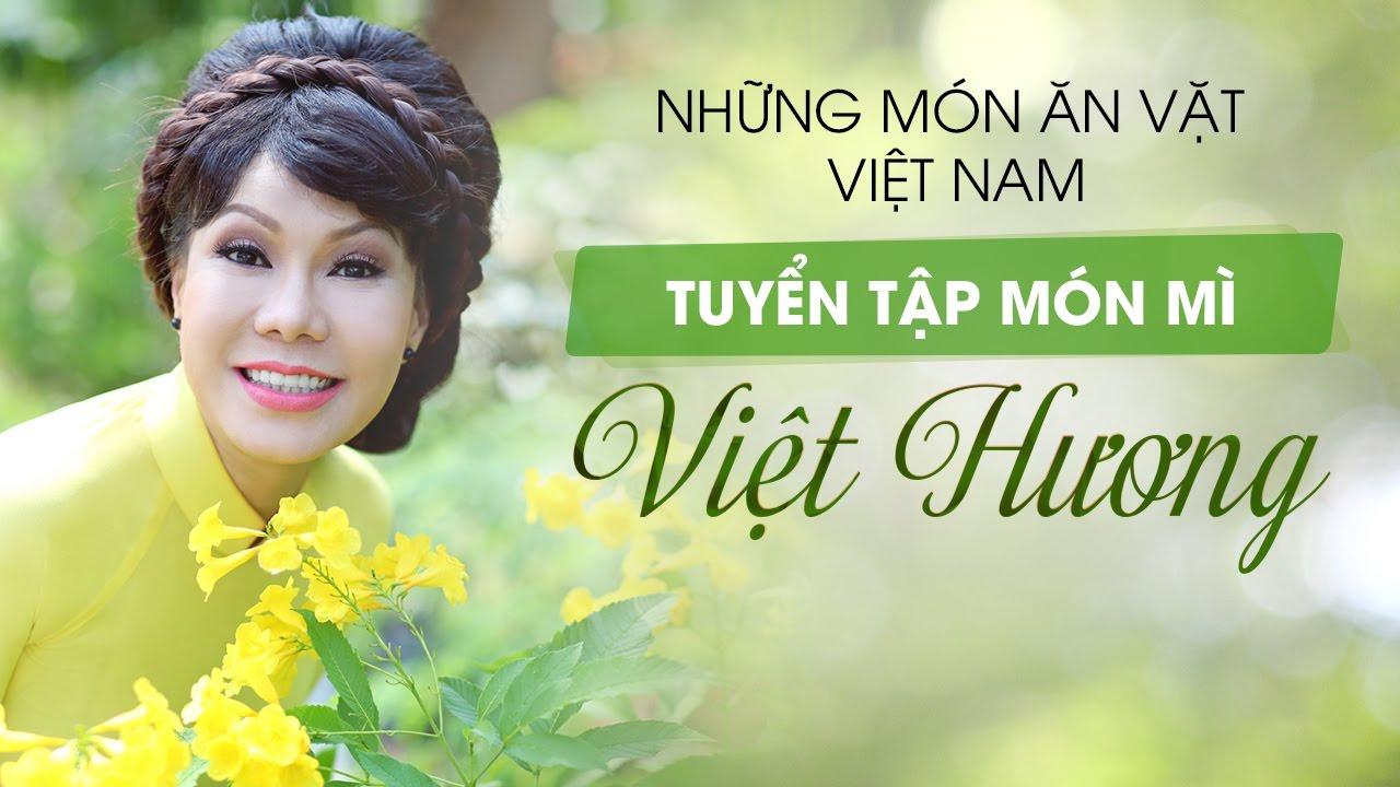 Tuyển Tập Món Mì Cùng Việt Hương