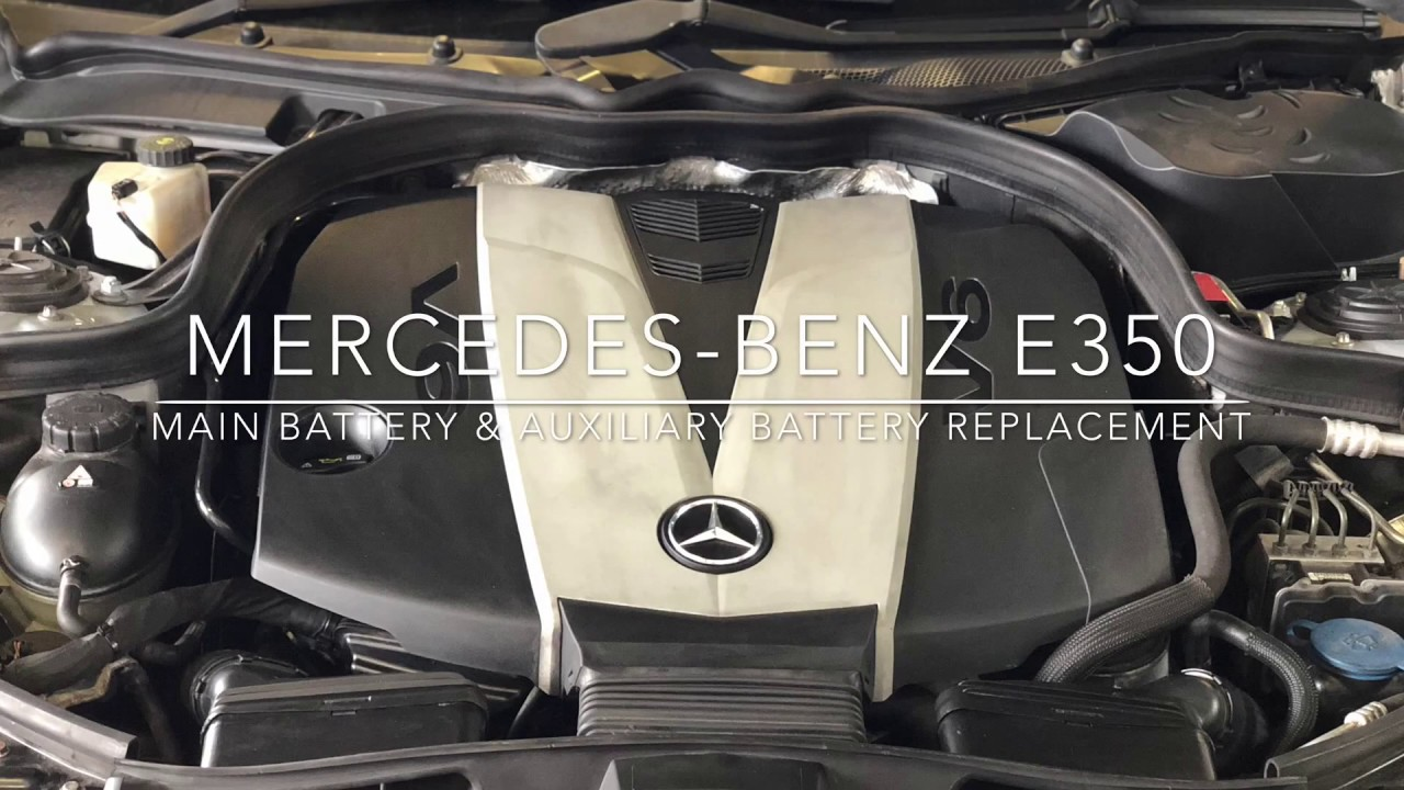 Mercedes Benz E350 auxiliary battery replacement
