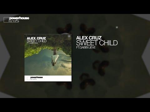 Alex Cruz - Sweet Child (Official audio)