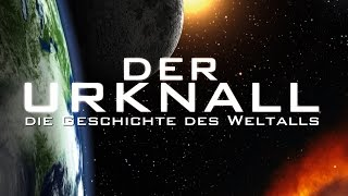 Der Urknall - Die Geschichte des Weltalls (2010) [Dokumentation] | Film (deutsch)
