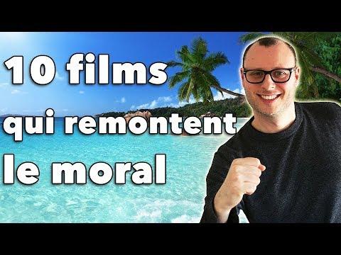 10 FILMS QUI REMONTENT LE MORAL !