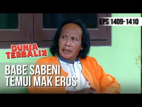 DUNIA TERBALIK - Babe Sabeni Temui Mak Eros Untuk Klarifikasi [21 Maret 2019]