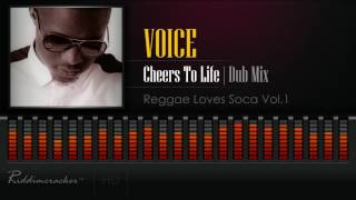 Voice - Cheers To life [Dub Mix 2017] [HD]