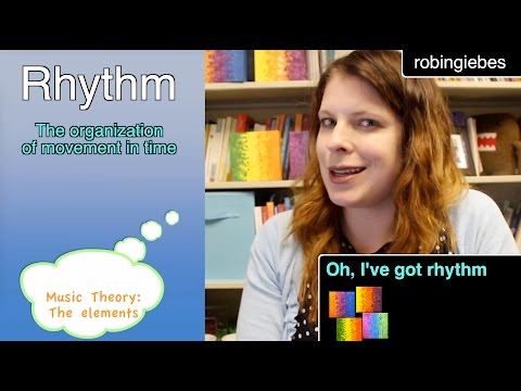 Oh, Ive got rhythm Music Elements, Part 1