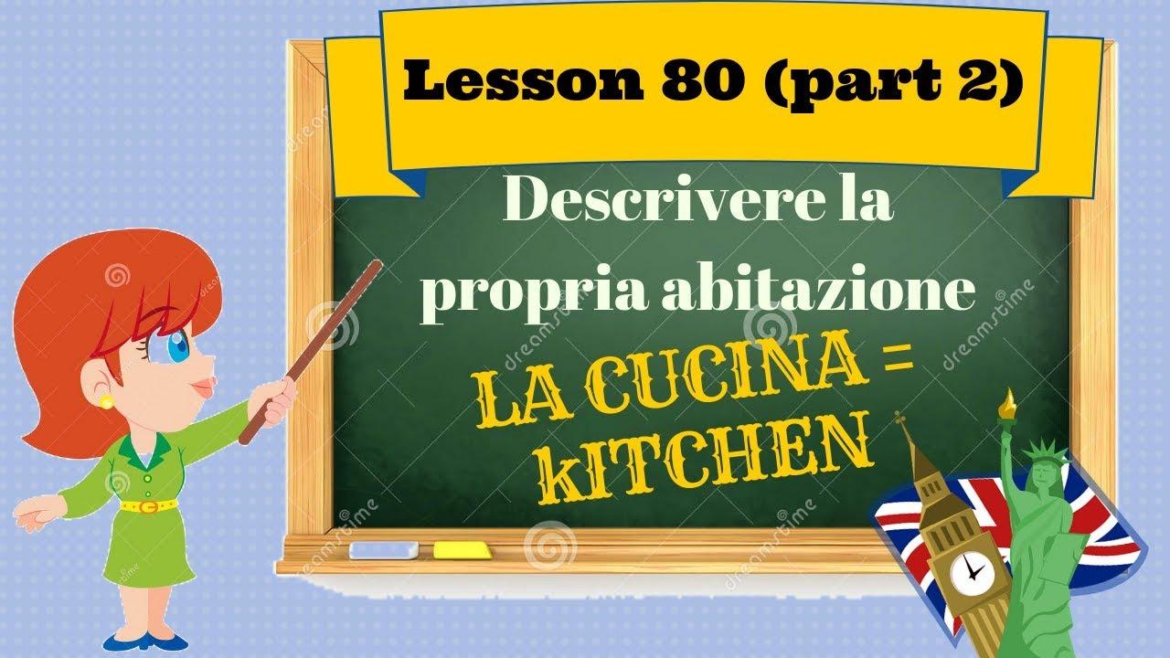 Corso di inglese 80 (parte 2) - DESCRIZIONE CASA \