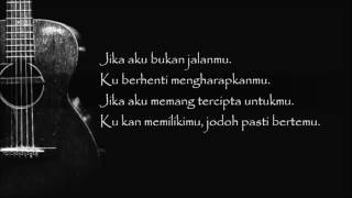 Afgan - Jodoh Pasti Bertemu (Official Lyric Video)