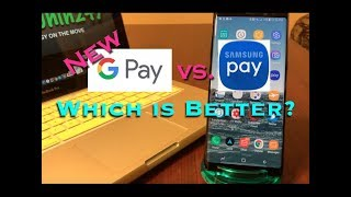 The New Google Pay vs. Samsung Pay, Which is Better?