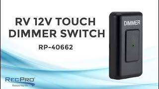 RV 12V Touch Dimmer Switch