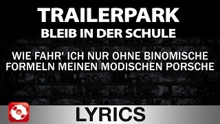 Repeat youtube video TRAILERPARK - BLEIB IN DER SCHULE - AGGROTV LYRICS KARAOKE (OFFICIAL VERSION)