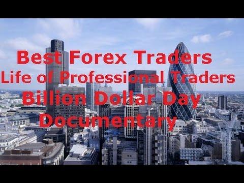 Forex Trading - Best  Traders Billion Dollar Day Documentary